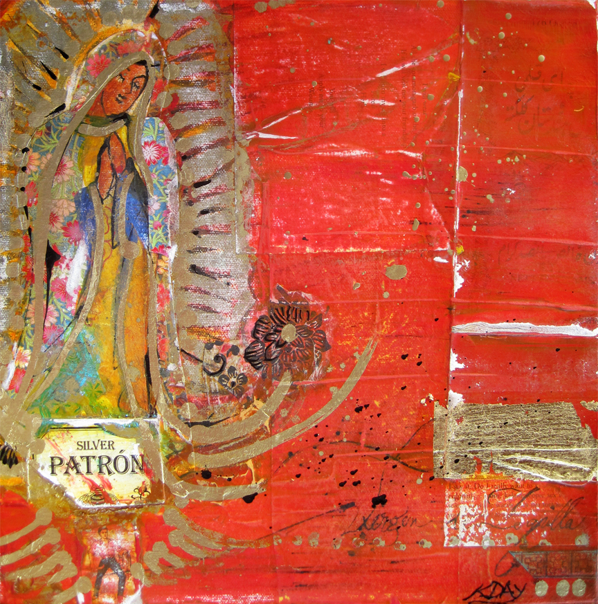 "Virgin of Patron, mixed media on canvas by Kellie Day, 12"" x 12"" ©2012"
