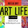 Art Life e-course, mixed media painting with Kellie Day