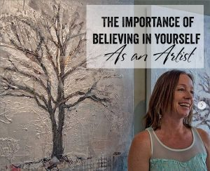 Believing in Yourself as an Artist