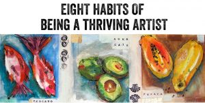 8-habits-of-being-a-thriving-artist with Kellie Day