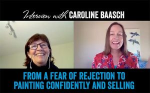 From fear of rejection to confidently painting and selling