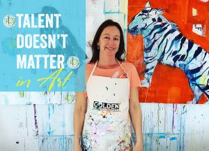 Why talent doesn't matter in art