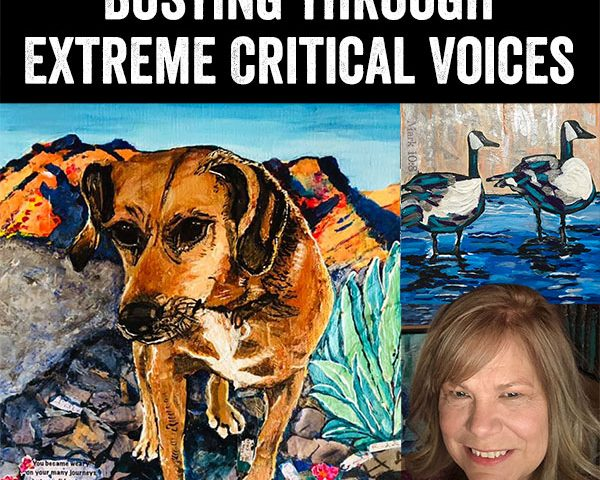 Busting through Extreme Critical Voices as an Artist