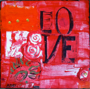 "LOVE, Saucy mixed media Valentine on wood panel, 10"" x 10"" ©Kellie Day"